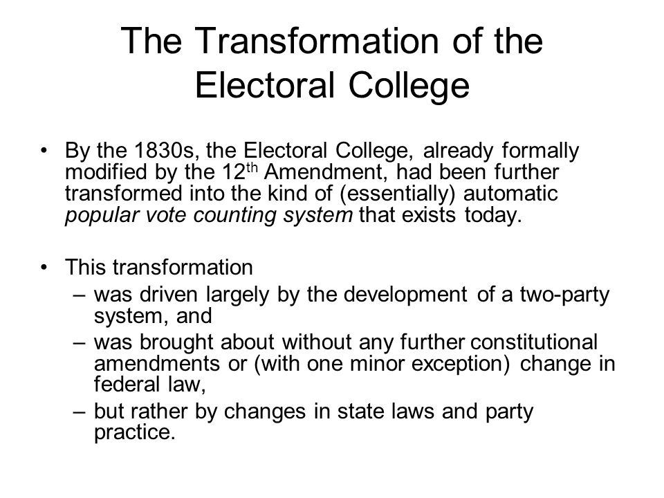 The Transformation of the Electoral College