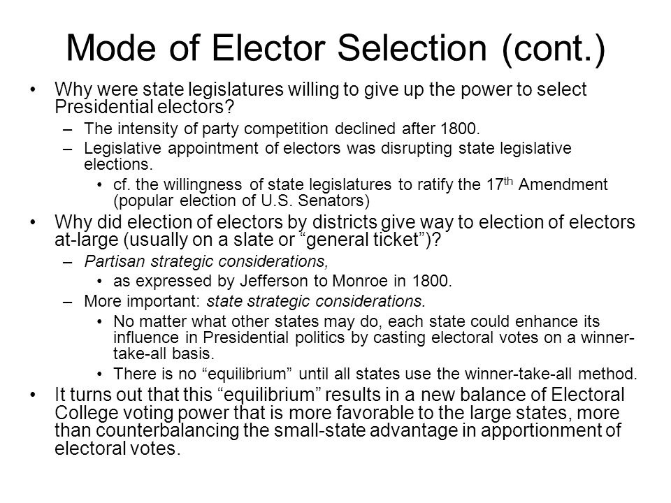Mode of Elector Selection (cont.)