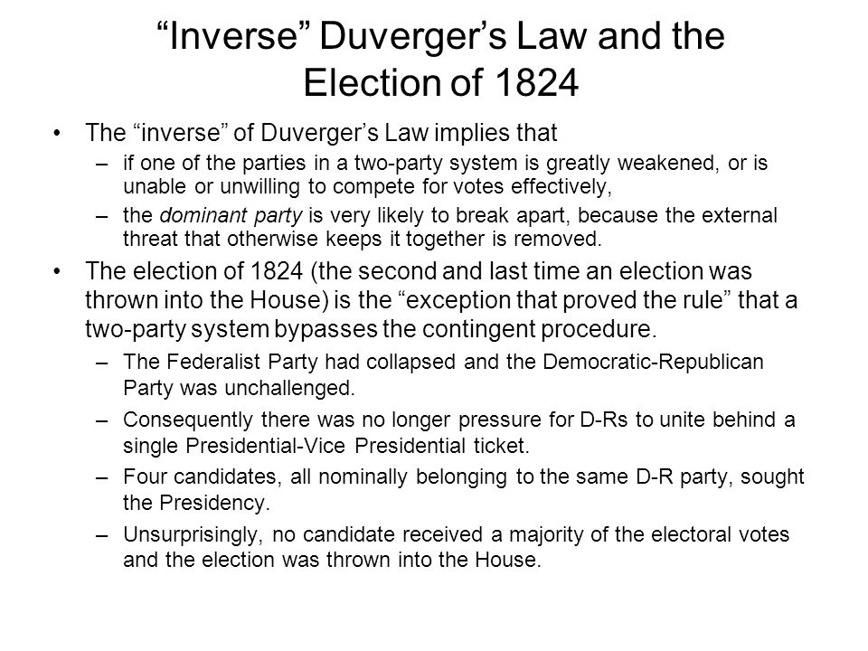 Inverse Duverger's Law and the Election of 1824