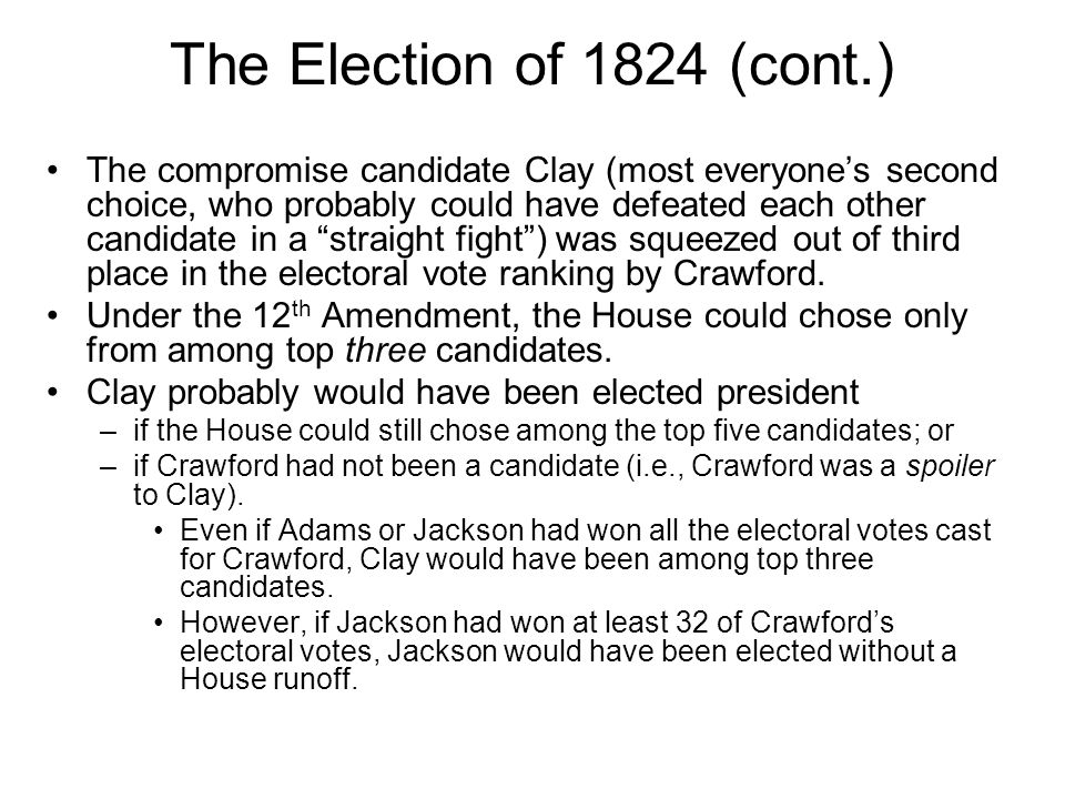 The Election of 1824 (cont.)