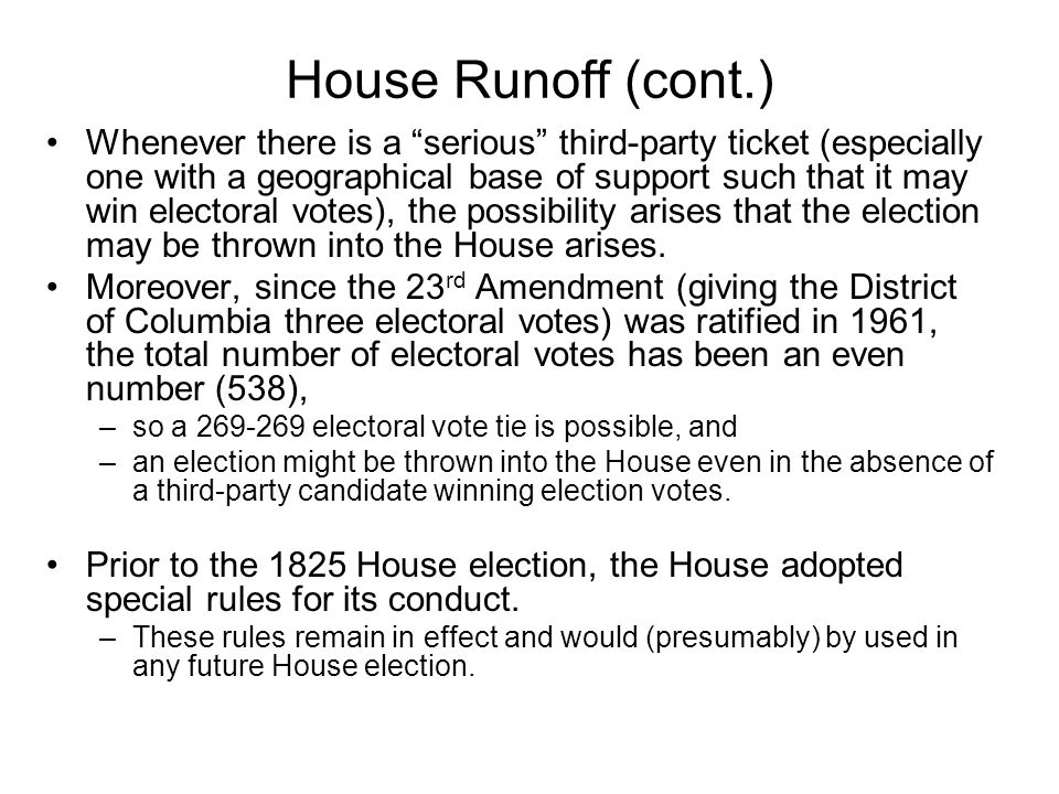 House Runoff (cont.)