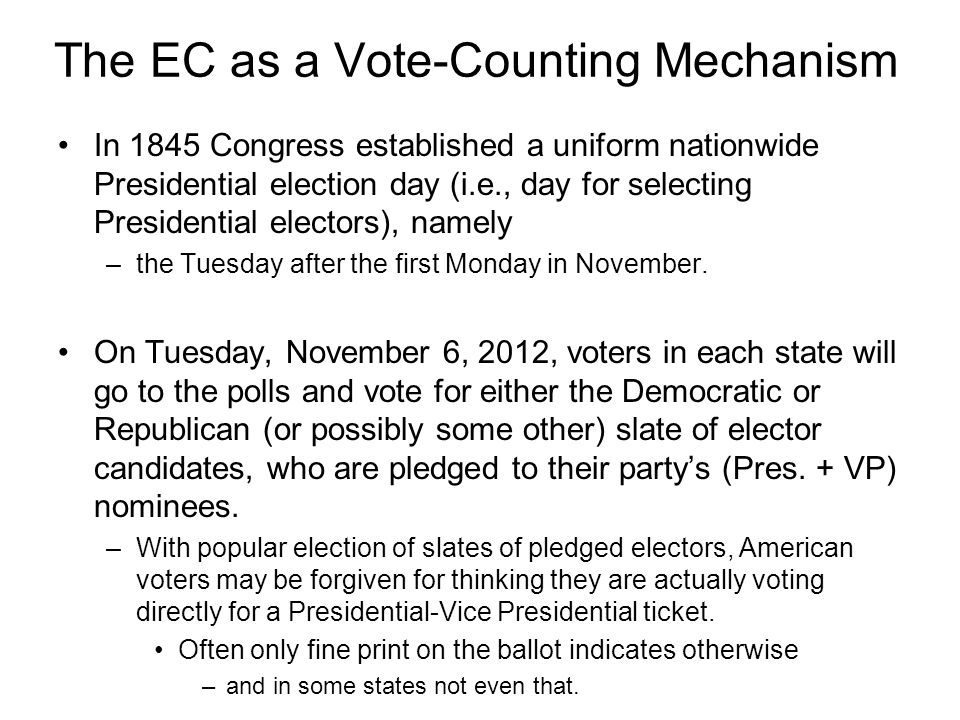 The EC as a Vote-Counting Mechanism