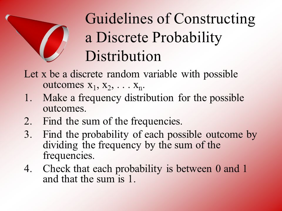 Guidelines of Constructing a Discrete Probability Distribution