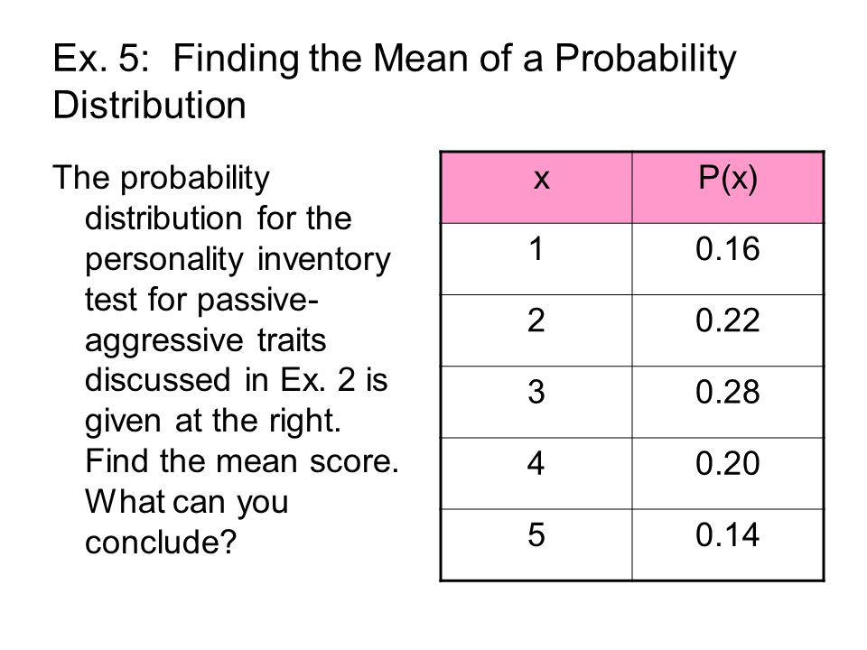 Ex. 5: Finding the Mean of a Probability Distribution