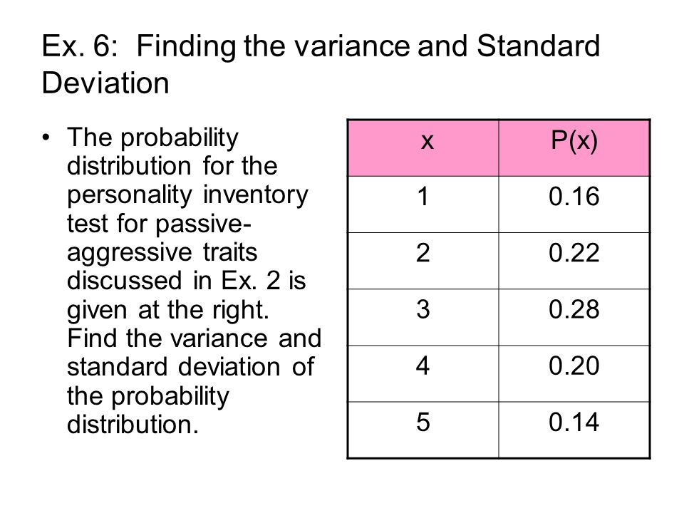 Ex. 6: Finding the variance and Standard Deviation