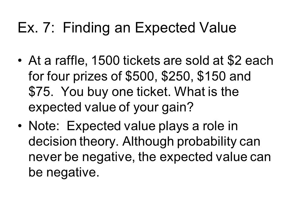 Ex. 7: Finding an Expected Value