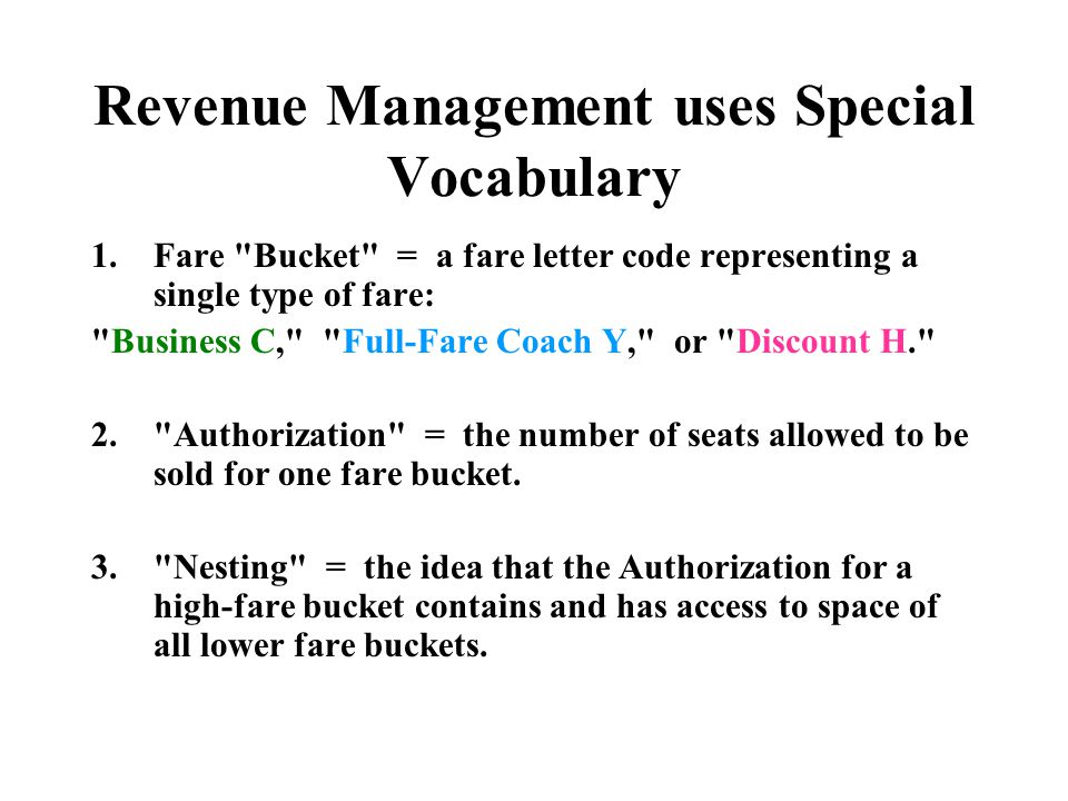 Revenue Management uses Special Vocabulary
