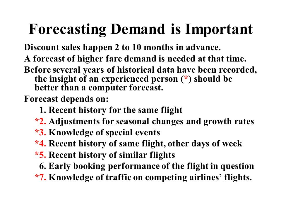 Forecasting Demand is Important