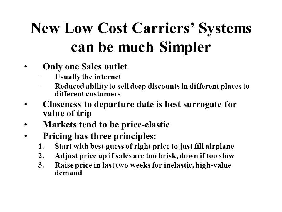 New Low Cost Carriers' Systems can be much Simpler