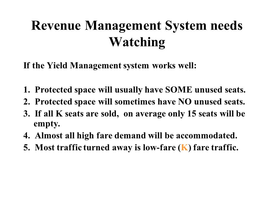 Revenue Management System needs Watching