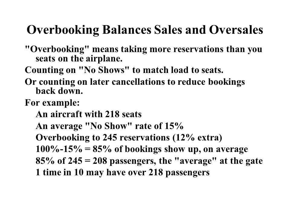 Overbooking Balances Sales and Oversales