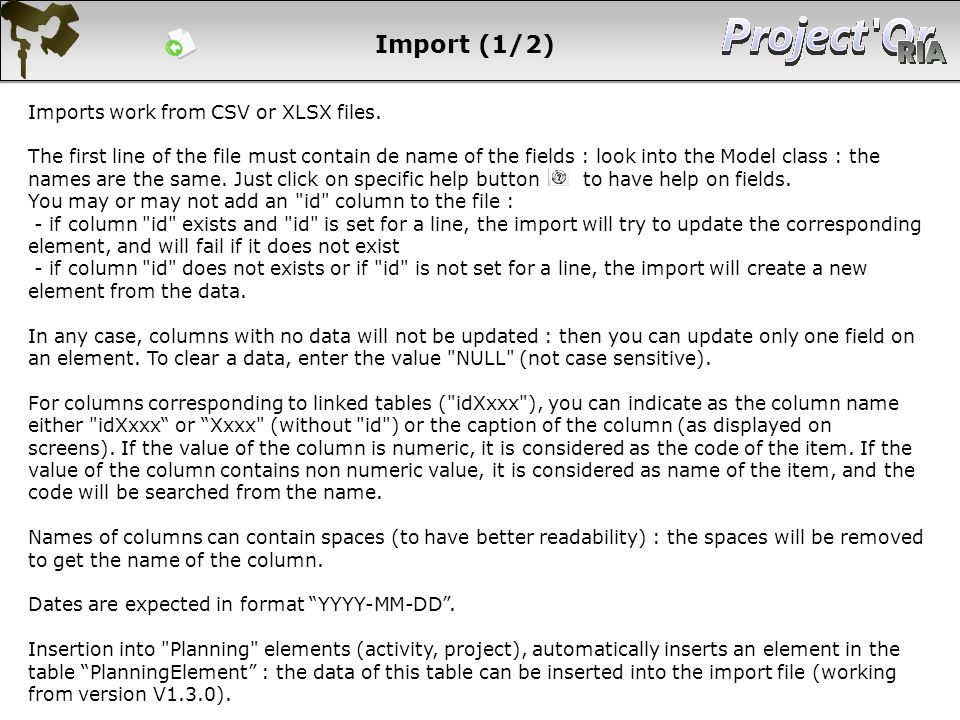 Import (1/2) Imports work from CSV or XLSX files.
