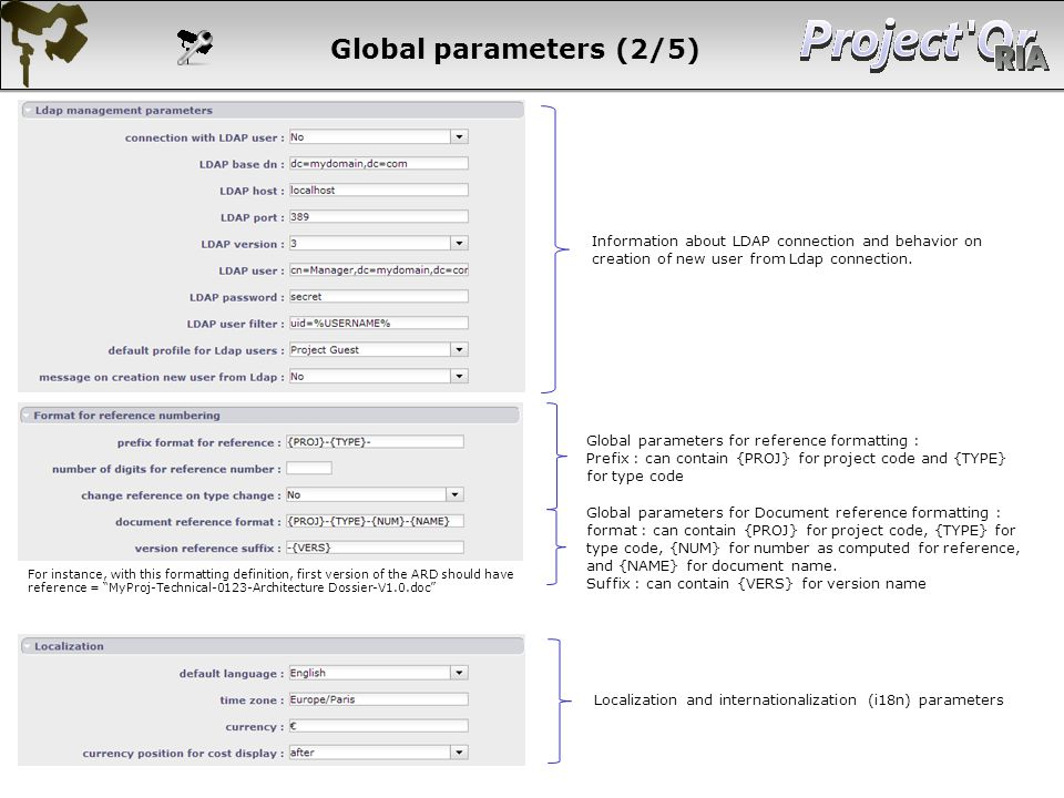 Global parameters (2/5) Information about LDAP connection and behavior on creation of new user from Ldap connection.