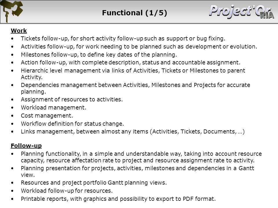 Functional (1/5) Work. Tickets follow-up, for short activity follow-up such as support or bug fixing.