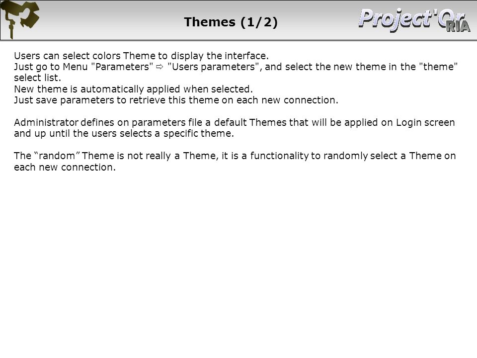 Themes (1/2) Users can select colors Theme to display the interface.