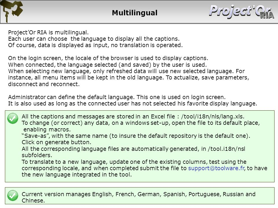 Multilingual Project'Or RIA is multilingual.