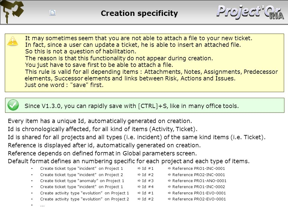 Creation specificity It may sometimes seem that you are not able to attach a file to your new ticket.