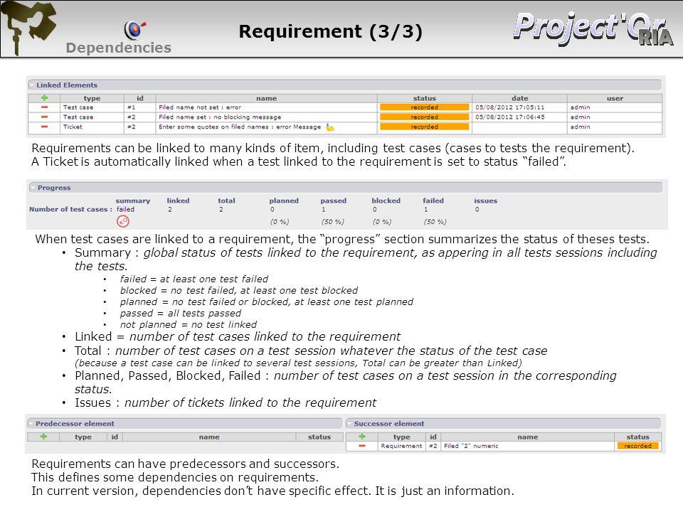 Requirement (3/3) Dependencies