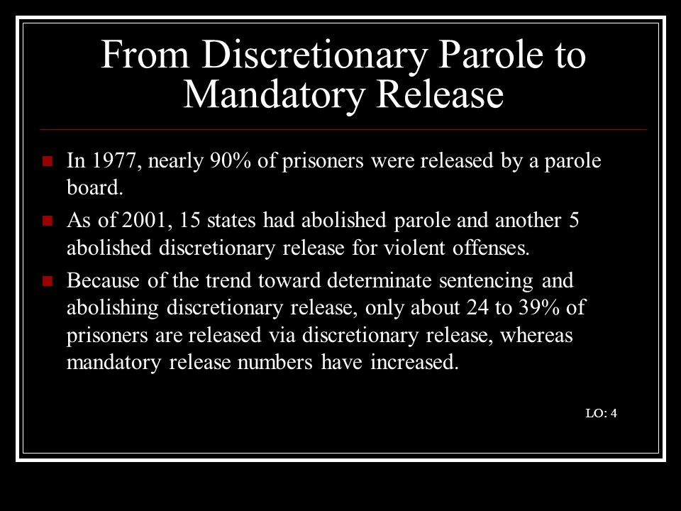 From Discretionary Parole to Mandatory Release