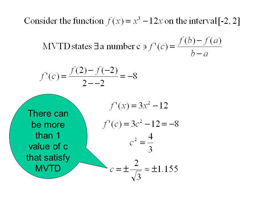 There can be more than 1 value of c that satisfy MVTD