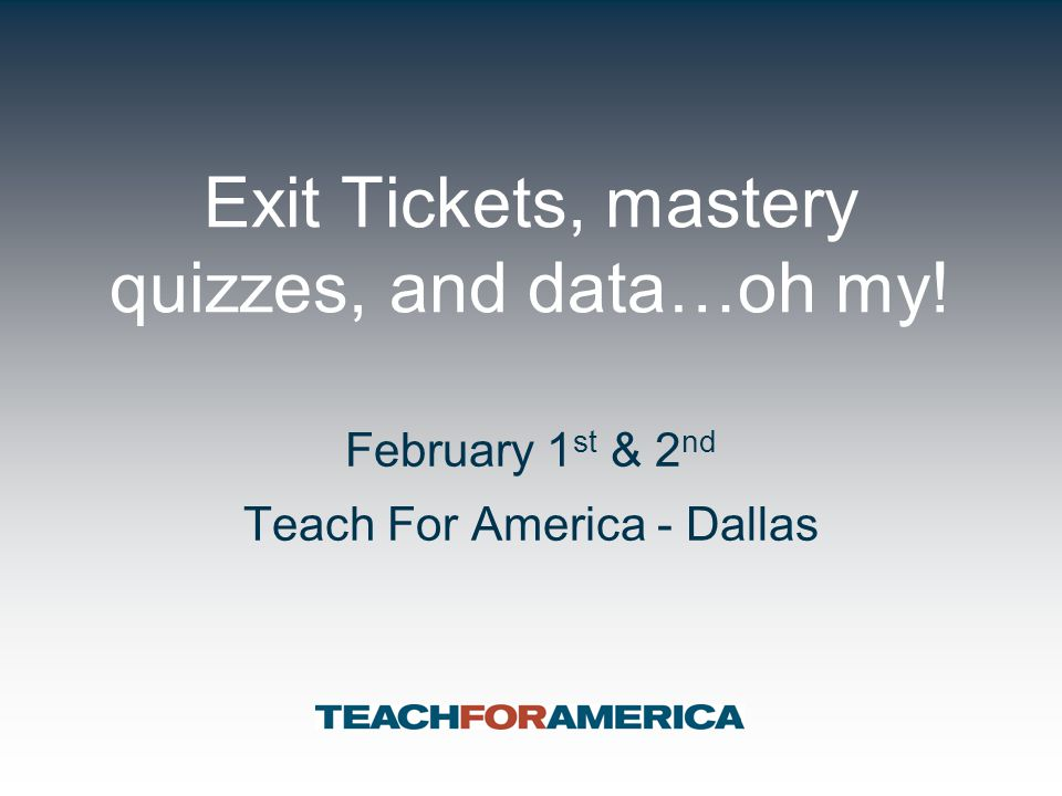 Exit Tickets, mastery quizzes, and data…oh my!