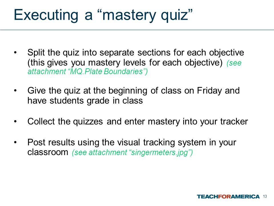 Executing a mastery quiz
