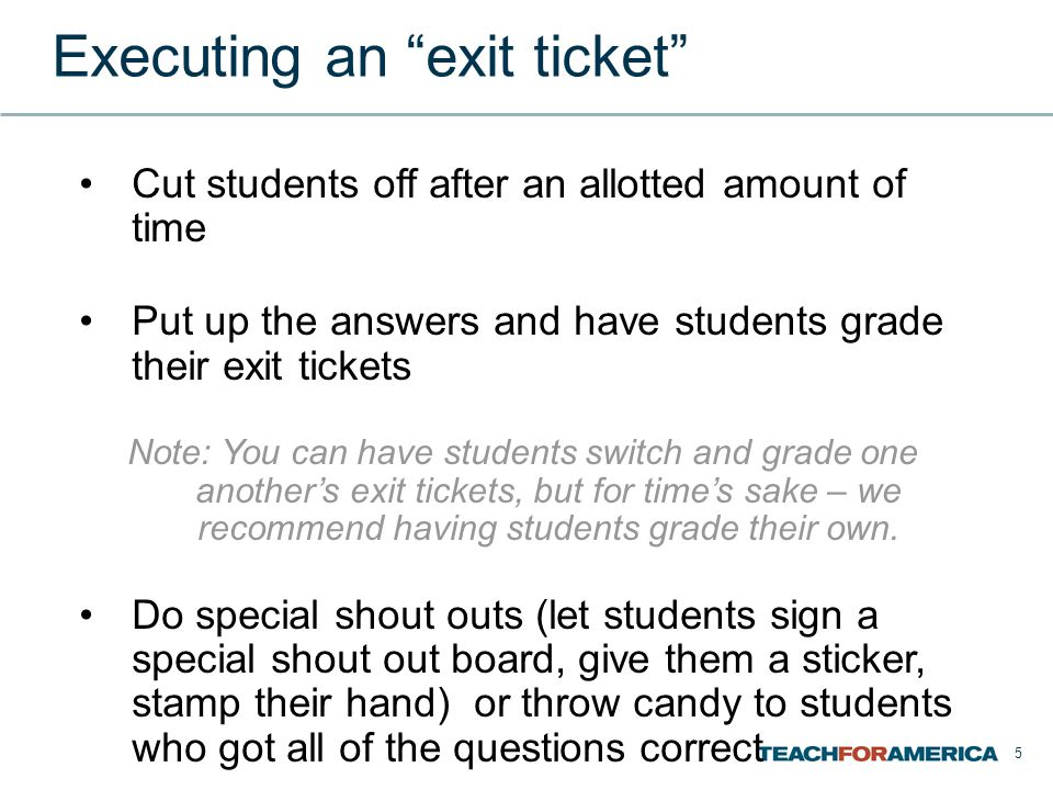 Executing an exit ticket
