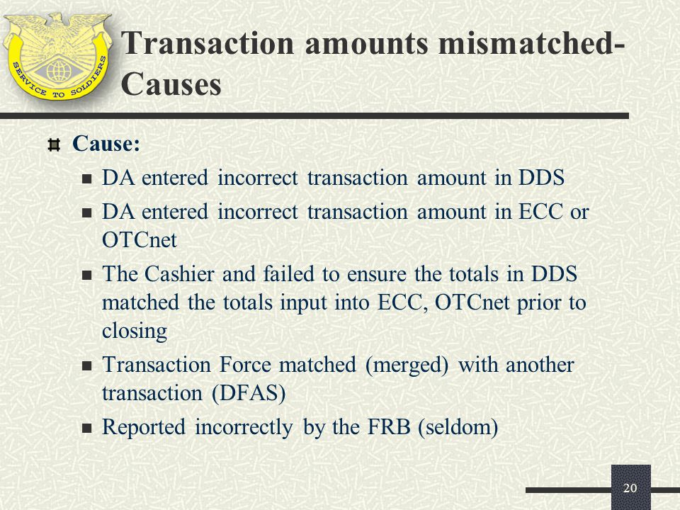 Transaction amounts mismatched- Causes