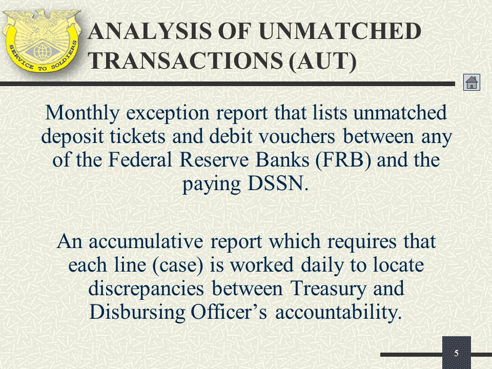 ANALYSIS OF UNMATCHED TRANSACTIONS (AUT)