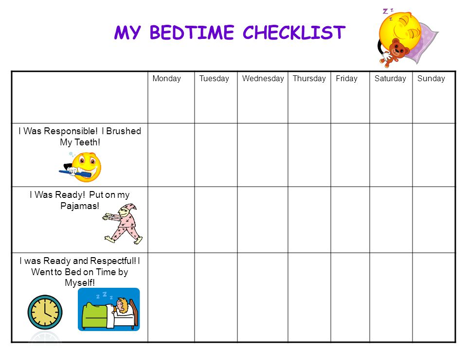 MY BEDTIME CHECKLIST I Was Responsible! I Brushed My Teeth!
