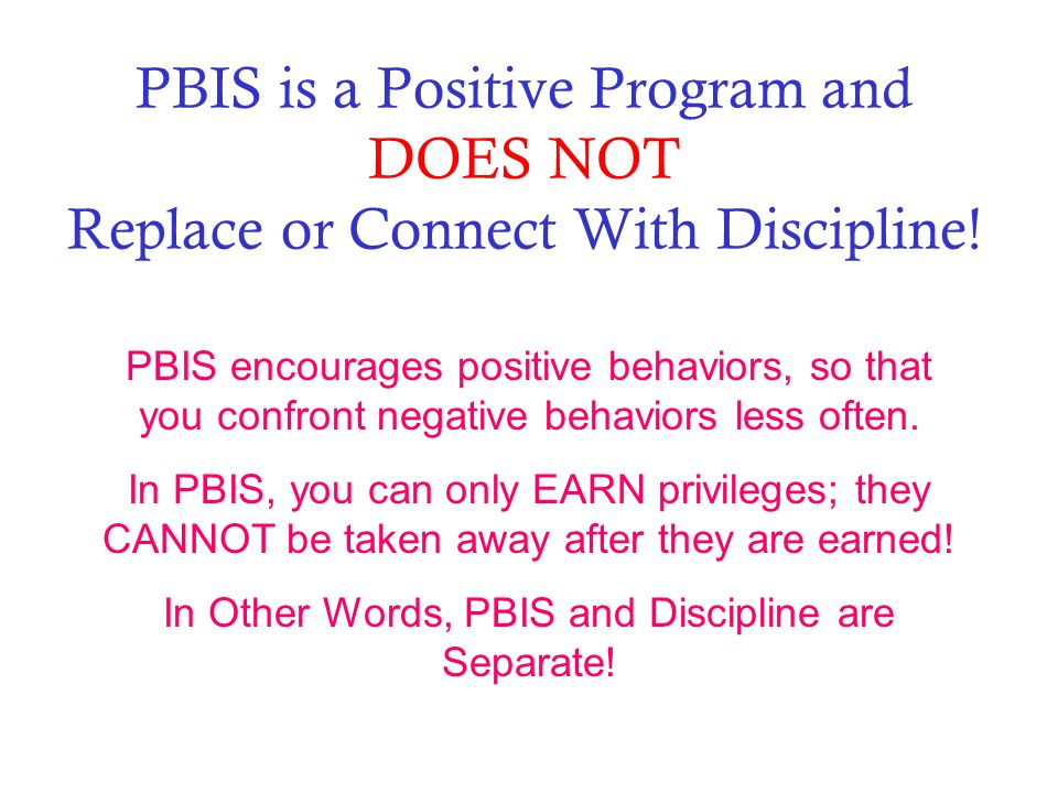 In Other Words, PBIS and Discipline are Separate!