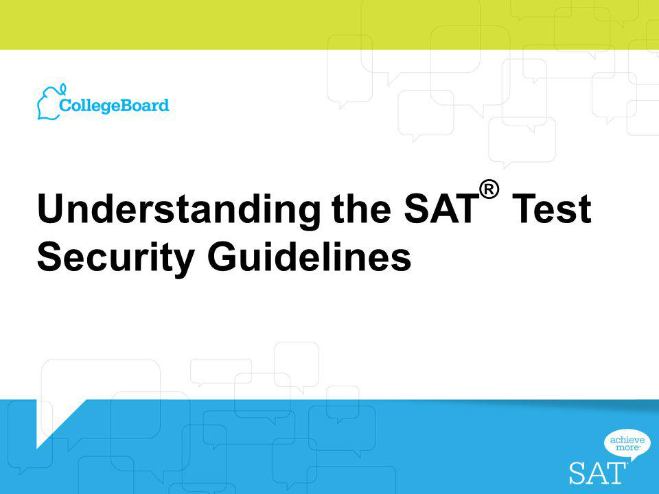 Understanding the SAT® Test Security Guidelines