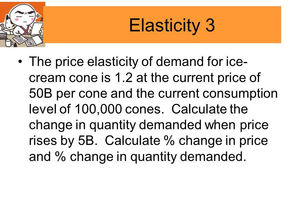 Elasticity 3