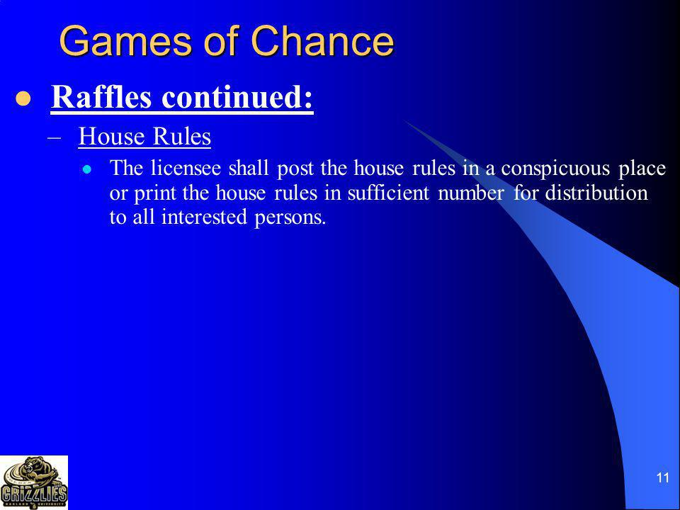 Games of Chance Raffles continued: House Rules
