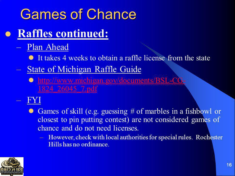 Games of Chance Raffles continued: Plan Ahead