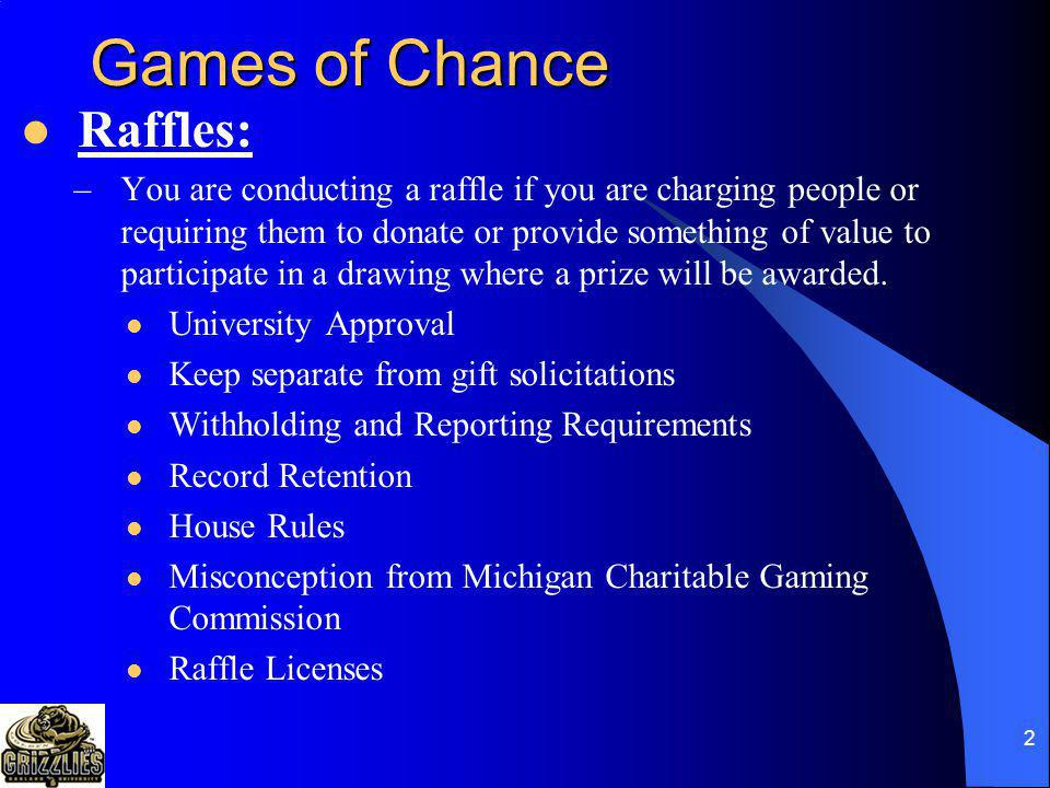 Games of Chance Raffles: