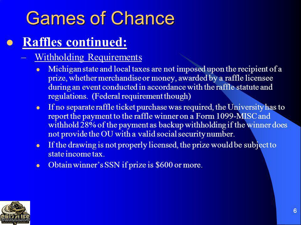 Games of Chance Raffles continued: Withholding Requirements