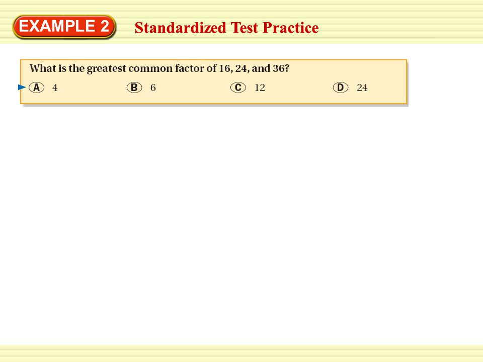 EXAMPLE 2 Standardized Test Practice Standardized Test Practice
