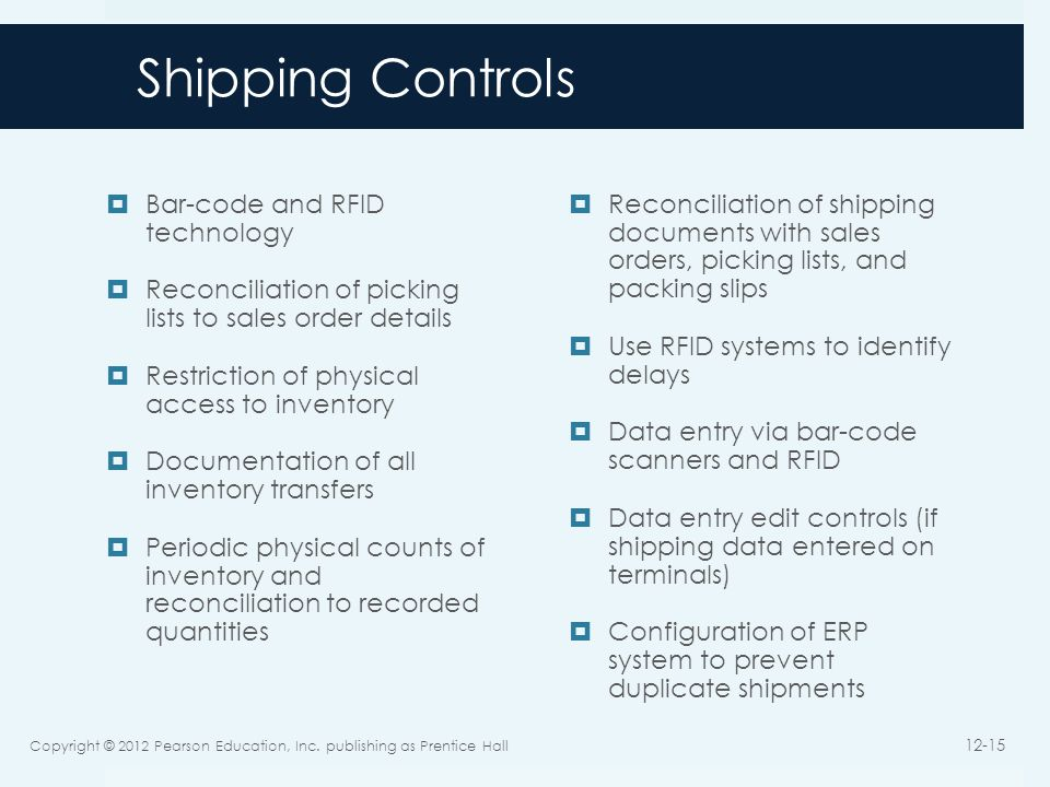 Shipping Controls Bar-code and RFID technology