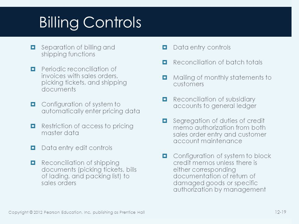 Billing Controls Separation of billing and shipping functions