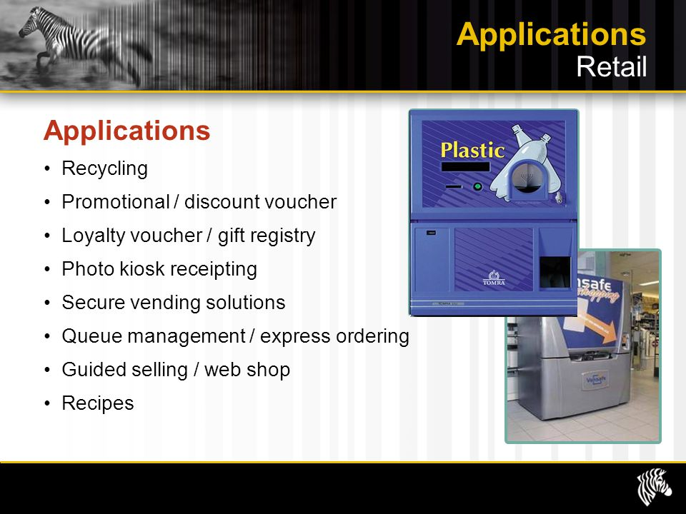 Applications Retail Applications Recycling