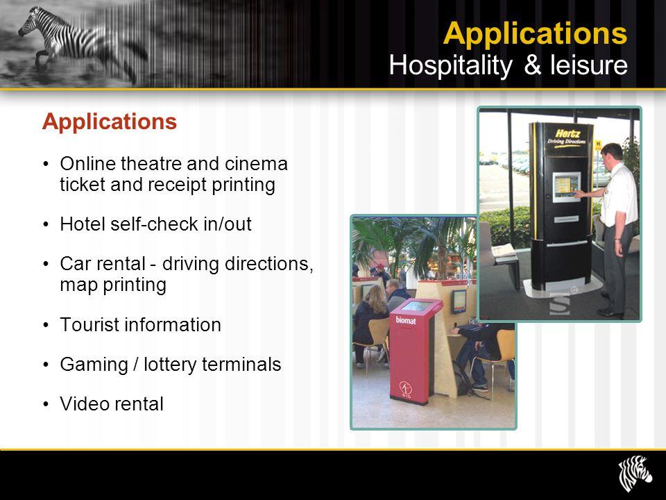 Applications Hospitality & leisure