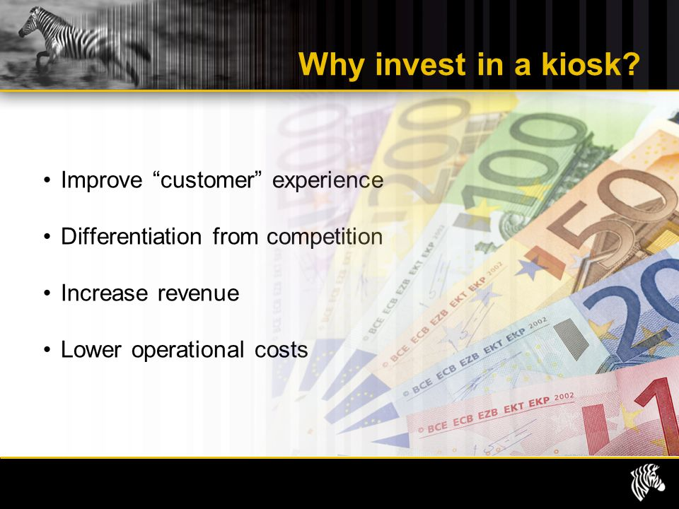 Why invest in a kiosk Improve customer experience
