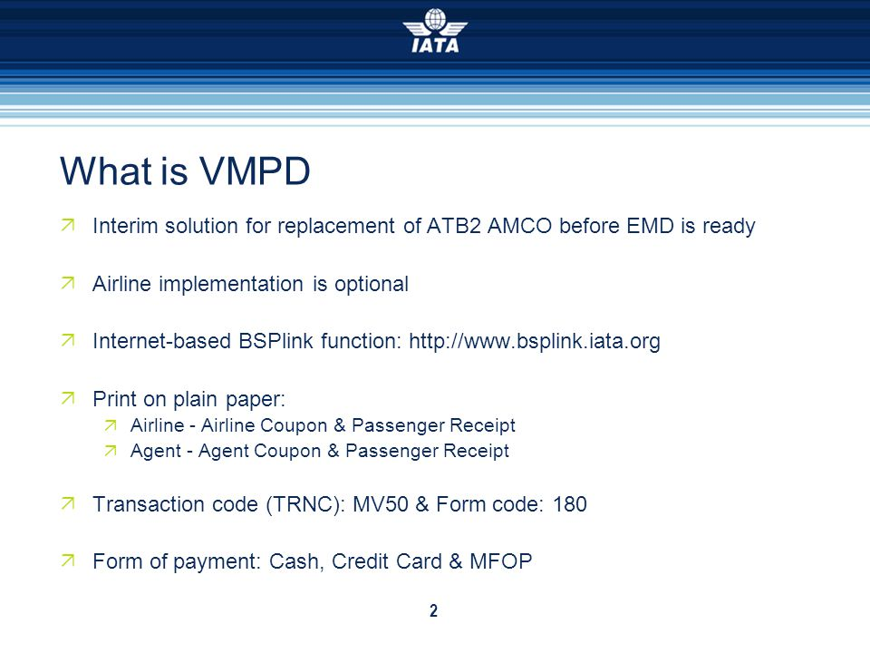 What is VMPD Interim solution for replacement of ATB2 AMCO before EMD is ready. Airline implementation is optional.