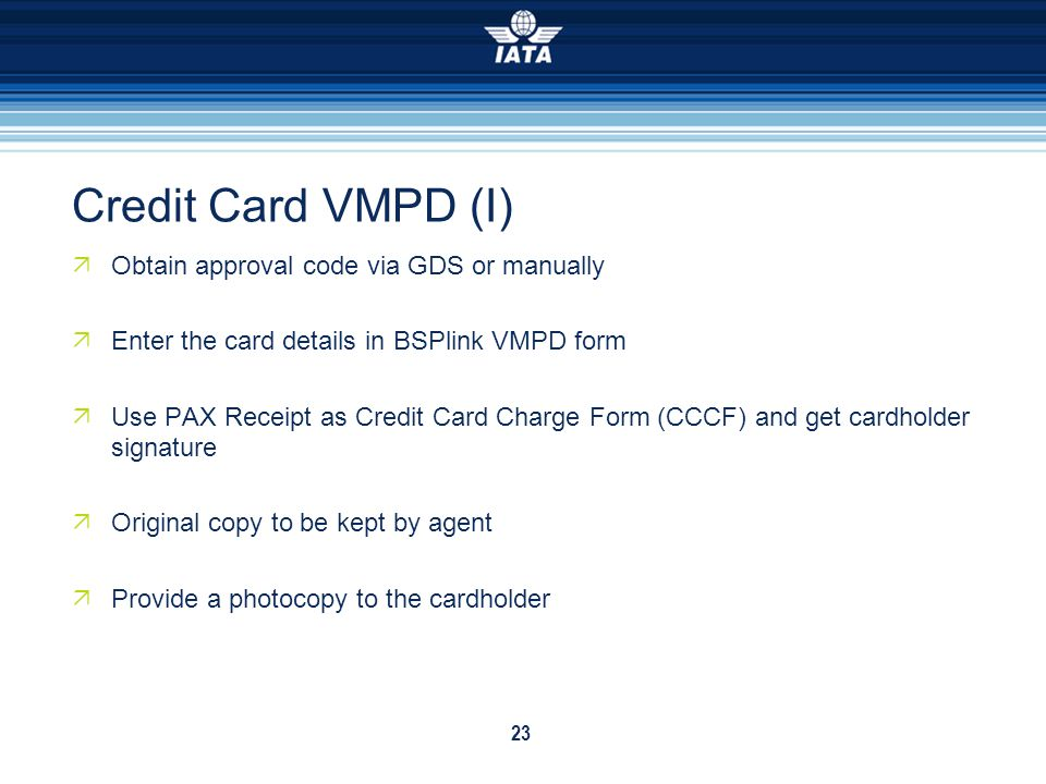 Credit Card VMPD (I) Obtain approval code via GDS or manually
