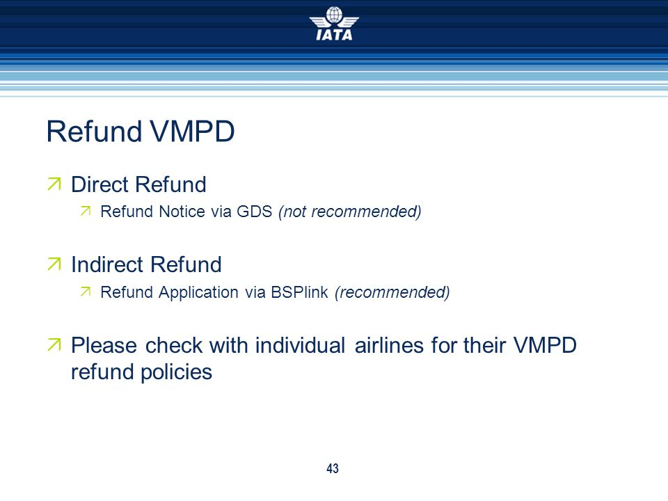 Refund VMPD Direct Refund Indirect Refund