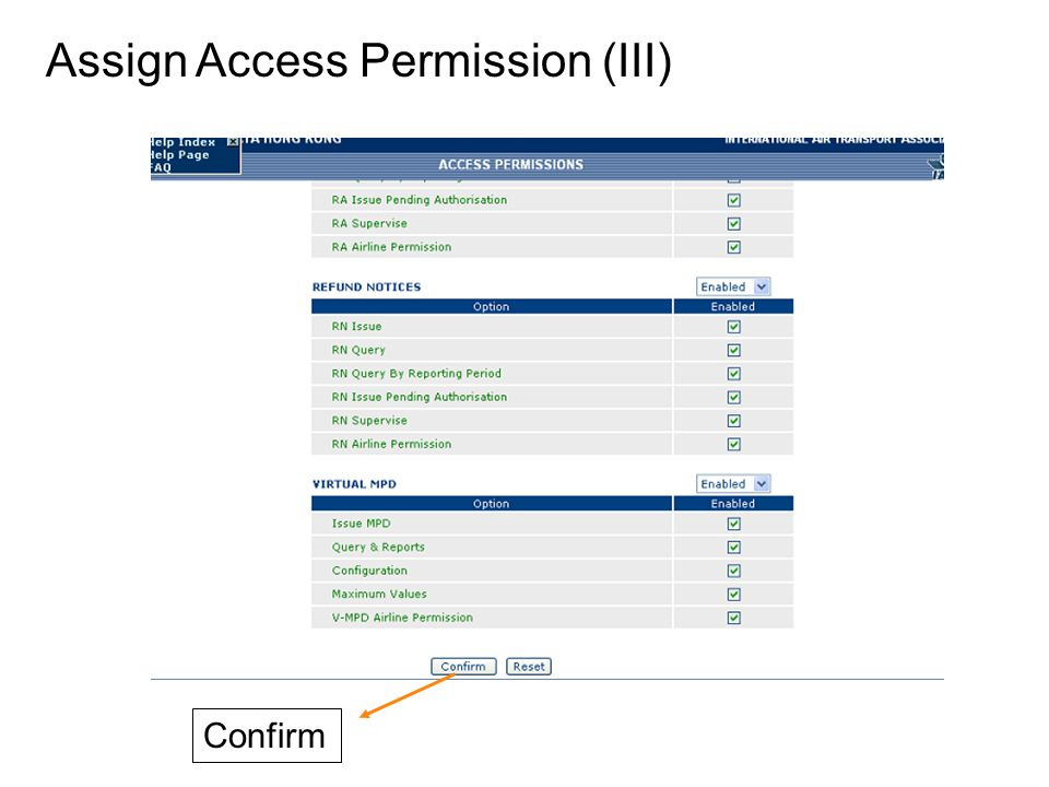 Assign Access Permission (III)