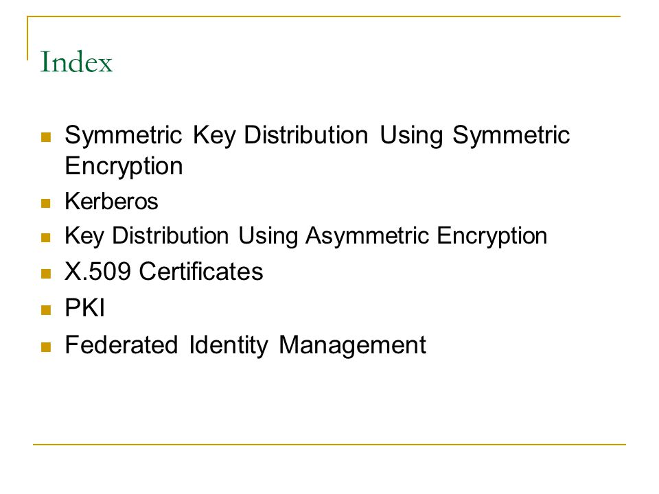 Index Symmetric Key Distribution Using Symmetric Encryption