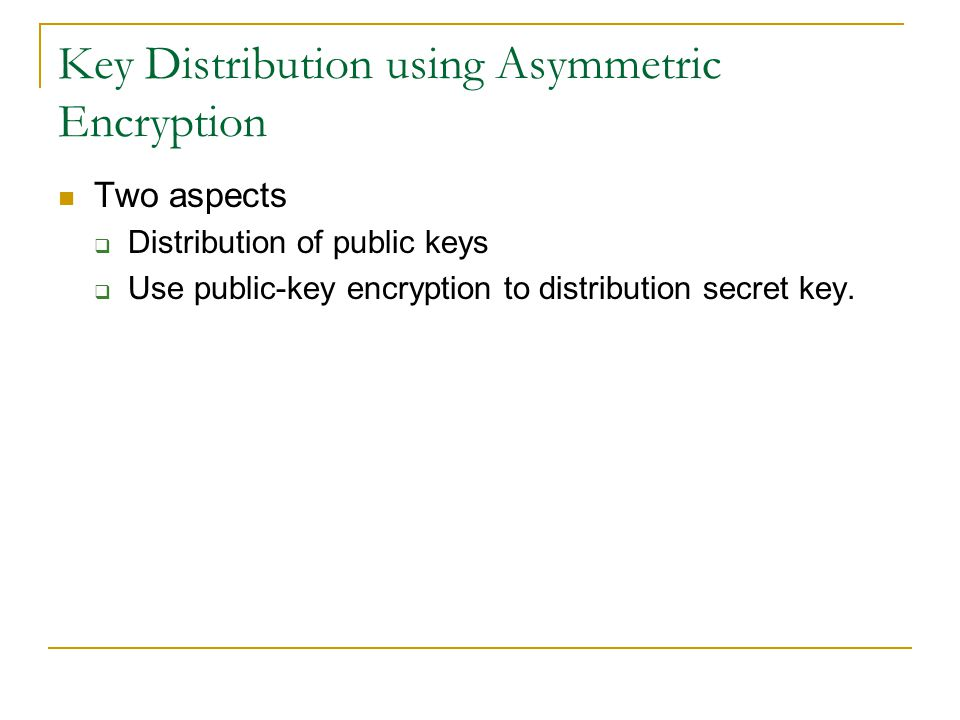 Key Distribution using Asymmetric Encryption