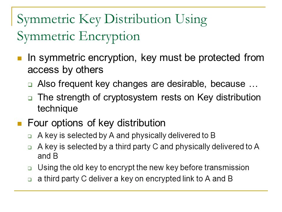 Symmetric Key Distribution Using Symmetric Encryption